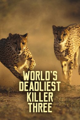 World's Deadliest Killer Three