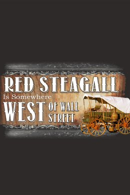 Red Steagall West of Wall Street