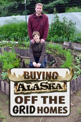 Buying Alaska: Off the Grid Homes
