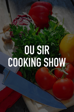 Ou Sir Cooking Show