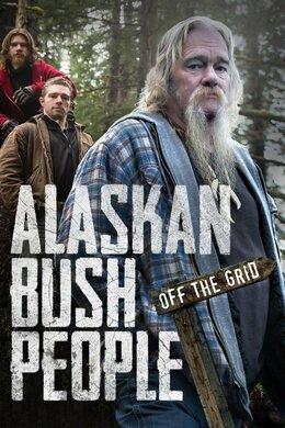 Alaskan Bush People: Off the Grid