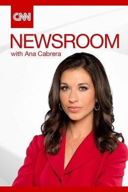CNN Newsroom With Ana Cabrera