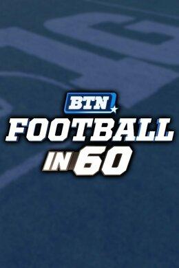 BTN Football in 60