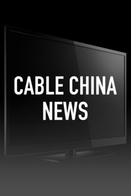 Cable China News