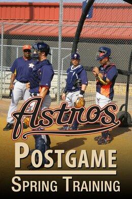 Astros Postgame - Spring Training