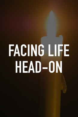 Facing Life Head-On