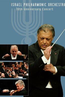 The Israel Philharmonic Orchestra 70th Anniversary Gala