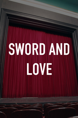 Sword and Love