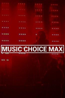 Music Choice Max