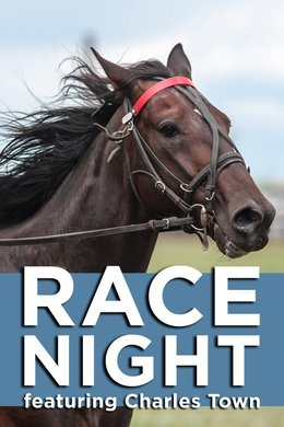 Race Night Featuring Charles Town