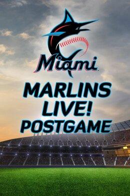 Marlins Live! Postgame