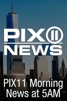 PIX11 Morning News at 5am