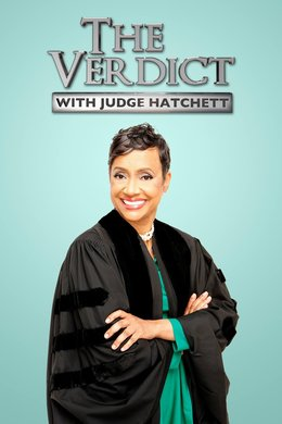 The Verdict With Judge Hatchett
