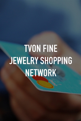 TVON Fine Jewelry Shopping Network