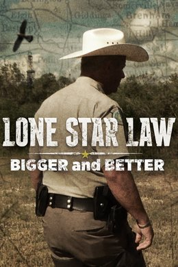 Lone Star Law: Bigger and Better