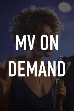 MV on Demand