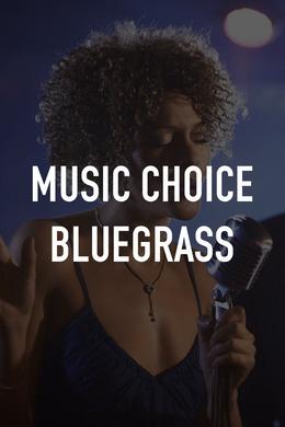 Music Choice Bluegrass