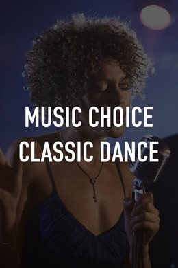 Music Choice Classic Dance