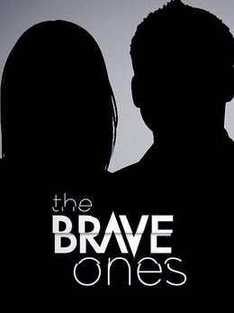 The Brave Ones