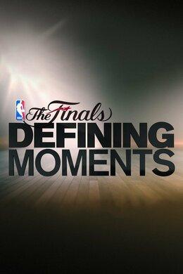 NBA Finals: Defining Moments