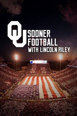 OU Sooner Football with Lincoln Riley