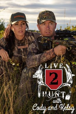 Live 2 Hunt With Cody & Kelsy