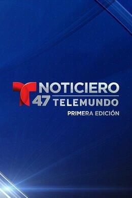Noticiero 47 Telemundo: Primera edición
