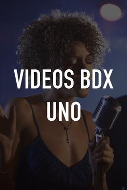 Videos Bdx uno