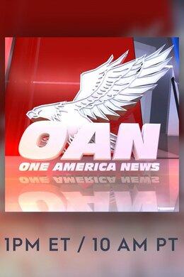 OAN News 1pm ET / 10 am PT