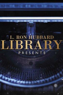 L. Ron Hubbard Library Presents