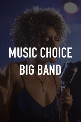 Music Choice Big Band