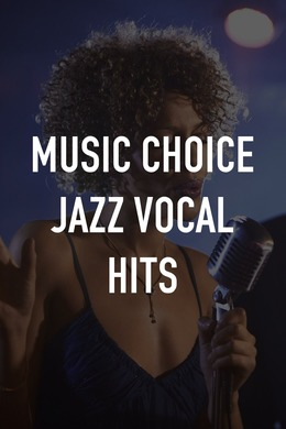 Music Choice Jazz Vocal Hits