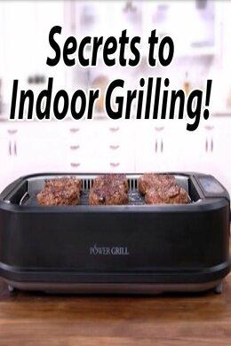 Secrets to Indoor Grilling!