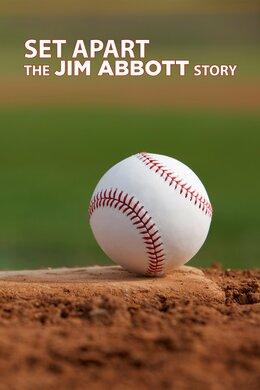 Set Apart: The Jim Abbott Story
