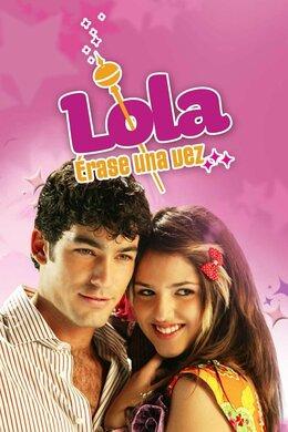 Lola, érase una vez