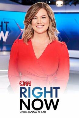 CNN Right Now With Brianna Keilar