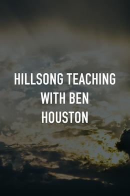 Hillsong Teaching With Ben Houston