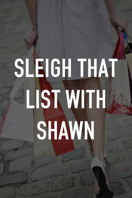 Sleigh That List With Shawn