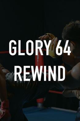 Glory 64 Rewind