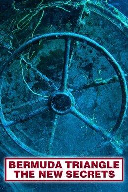 Bermuda Triangle: The New Secrets