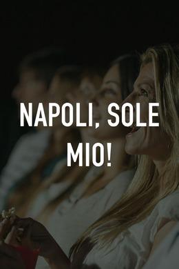 Napoli, sole mio!