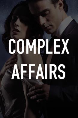 Complex Affairs