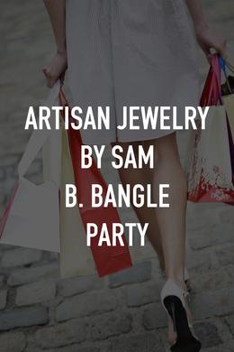 Artisan Jewelry by Sam B. Bangle Party