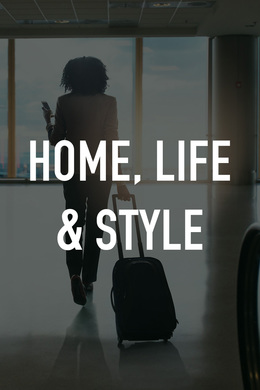 Home, Life & Style