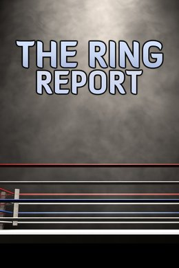 The Ring Report