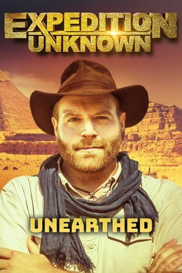Expedition Unknown: Unearthed