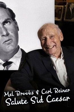 Mel Brooks & Carl Reiner Salute Sid Caesar