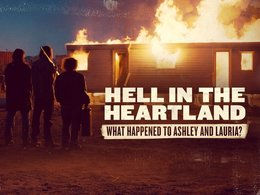 Hell in the Heartland: What Happened to Ashley and Lauria?