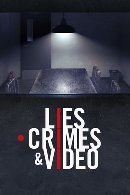 Lies, Crimes & Video