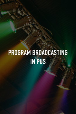 Program Broadcasting in PUS